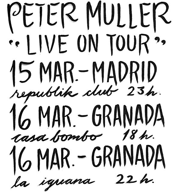 Peter Muller Live on Tour Madrid / Granada